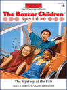 The Mystery at the Fair (eBook): The Boxcar Children Special Series, Book 6