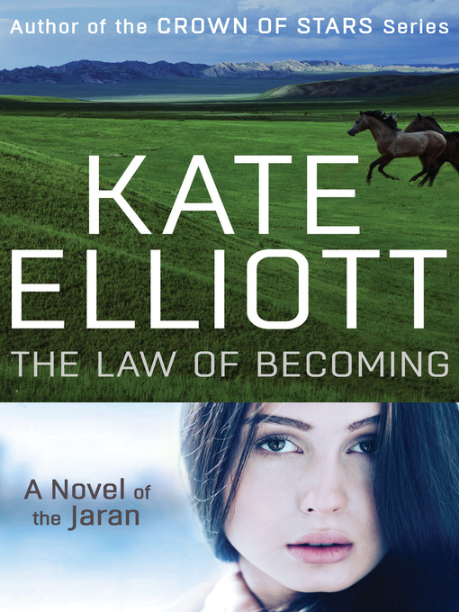 Law of Becoming (eBook): Jaran Series, Book 4
