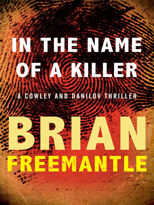 In the Name of a Killer (eBook): Cowley and Danilov Series, Book 1