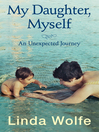My Daughter, Myself (eBook): An Unexpected Journey