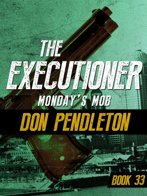 Monday's Mob (eBook): Executioner Series, Book 33