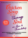 Chicken Soup for the Teenage Soul (eBook): on Love & Friendship