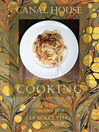 Canal House Cooking Volume N° 7 (eBook): La Dolce Vita