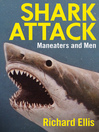 Shark Attack (eBook): Maneaters and Men