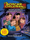 Blue Bay Mystery & Snowbound Mystery (eBook): Two Complete Boxcar Children Graphic Novels