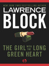 The Girl with the Long Green Heart (eBook)