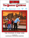 The Mystery in New York (eBook): The Boxcar Children Special Series, Book 13