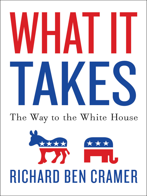 What It Takes (eBook): The Way to the White House