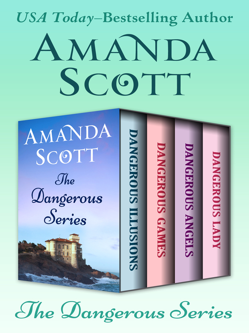 Dangerous Series (eBook): Dangerous Illusions, Dangerous Games, Dangerous Angels, and Dangerous Lady