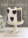 Bake It Like You Mean It (eBook): Gorgeous Cakes from Inside Out