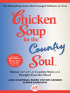 Chicken Soup for the Country Soul (eBook): Stories Served Up Country-Style and Straight from the Heart