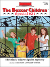 The Black Widow Spider Mystery (eBook): The Boxcar Children Special Series, Book 21