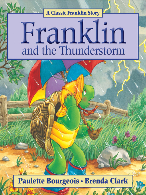 Franklin and the Thunderstorm (eBook): A Classic Franklin Story