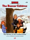 Mystery at the Crooked House (eBook): The Boxcar Children Series, Book 79