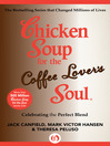 Chicken Soup for the Coffee Lover's Soul (eBook): Celebrating the Perfect Blend