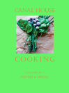 Canal House Cooking, Volume N° 3 (eBook): Winter & Spring