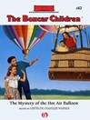 Mystery of the Hot Air Balloon (eBook): Boxcar Children Series, Book 47