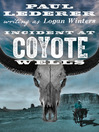 Incident at Coyote Wells (eBook)
