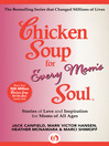 Chicken Soup for Every Mom's Soul (eBook): Stories of Love and Inspiration for Moms of All Ages