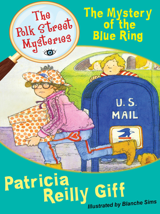 The Mystery of the Blue Ring (eBook): Polk Street Mystery Series, Book 1