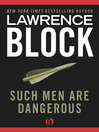 Such Men Are Dangerous (eBook)