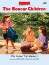 The Canoe Trip Mystery (eBook): The Boxcar Children, Book 40