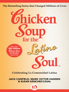 Chicken Soup for the Latino Soul (eBook): Celebrating La Comunidad Latina