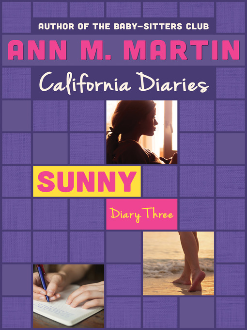 Sunny: Diary Three (eBook): California Diaries Series, Book 12