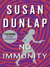 No Immunity (eBook): Kiernan O'Shaughnessy Mystery Series, Book 4
