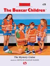 The Mystery Cruise (eBook): The Boxcar Children, Book 29
