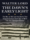 The Dawn's Early Light (eBook)
