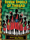 Seven spools of thread [electronic book] : a Kwanzaa story