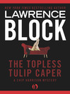 The Topless Tulip Caper (eBook): Chip Harrison Mystery Series, Book 4