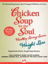 Chicken Soup for the Soul Healthy Living Series: Weight Loss (eBook): Important Facts, Inspiring Stories