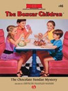 Chocolate Sundae Mystery (eBook): The Boxcar Children Series, Book 46
