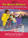 From Sea to Shining Sea (eBook): Three Adventures of the Boxcar Children