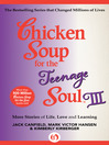 Chicken Soup for the Teenage Soul III (eBook): More Stories of Life, Love and Learning