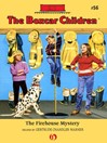 Firehouse Mystery (eBook): The Boxcar Children, Book 56