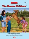 The Mystery Horse (eBook): Boxcar Children Series, Book 34