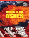 Chaos In the Ashes (eBook): Ashes Series, Book 22