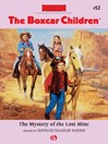 Mystery of the Lost Mine (eBook): The Boxcar Children, Book 52