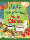 Fix-It and Forget-It Vegetarian Main Dishes (eBook)