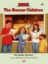Radio Mystery (eBook): The Boxcar Children, Book 97