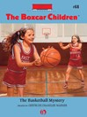 Basketball Mystery (eBook): The Boxcar Children, Book 68