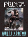 Prince Commands (eBook): Being Sundry Adventures of Michael Karl, Sometime Crown Prince & Pretender to the Thrown of Morvania