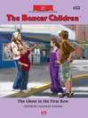 Ghost in the First Row (eBook): The Boxcar Children Series, Book 112