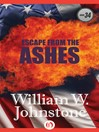 Escape From The Ashes (eBook): Ashes Series, Book 34