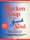 Chicken Soup for the Jewish Soul (eBook): Stories to Open the Heart and Rekindle the Spirit