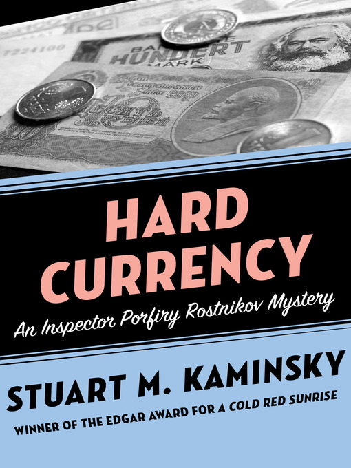 Hard Currency (eBook): Inspector Rostnikov Series, Book 9