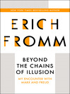 Beyond the Chains of Illusion (eBook): My Encounter with Marx and Freud